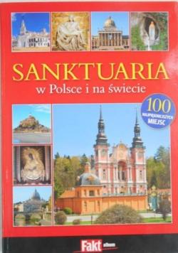 Sanktuaria w Polsce i na świecie