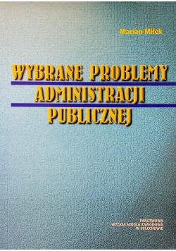 Wybrane problemy administracji publicznej