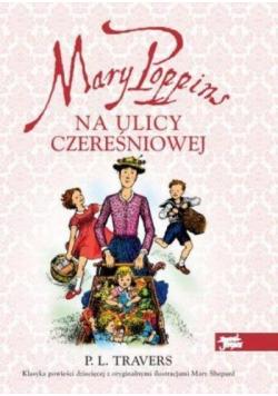Mary Poppins na ulicy Czereśniowej