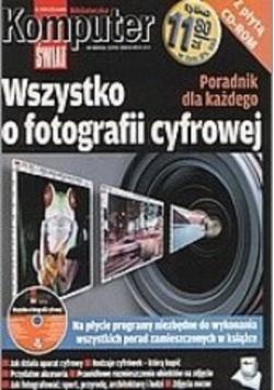 Wszystko o fotografii cyfrowej