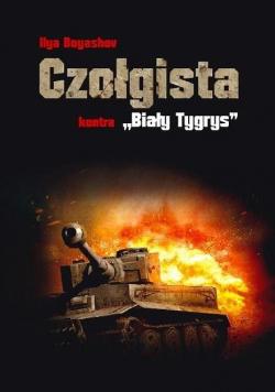 """Czołgista kontra ,,Biały Tygrys"""""""