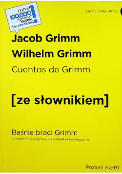 Baśnie braci Grimm z podręcznum słownikiem hiszpańsko polskim