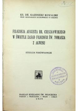 Filozofia Augusta Hr Cieszkowskiego w świetle zasad filozofji Św Tomasza z Akwinu