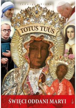 Totus Tuus święci oddani Maryji  Nowa