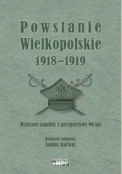 Powstanie Wielkopolskie 1918 1919