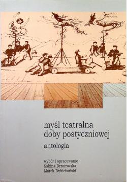 Myśl teatralna doby postyczniowej Antologia