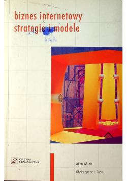 Biznes internetowy strategie i modele