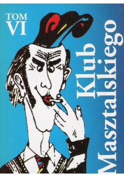 Klub Masztalskiego Tom VI + AUTOGRAF Trzaski