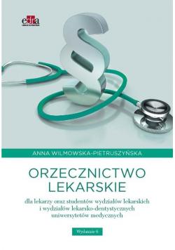 Orzecznictwo lekarskie dla lekarzy oraz studentów