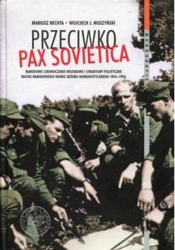 Przeciwko Pax Sovietica