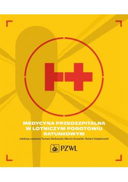 Medycyna przedszpitalna w Lotniczym Pogotowiu...