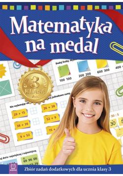 Matematyka na medal kl. 3