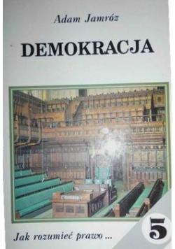 Demokracja Jak rozumieć prawo