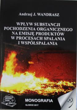 Wpływ substancji pochodzenia organicznego na emisję produktów w procesach spalania w współspalania