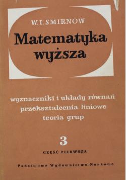 Matematyka wyższa Tom 3 Część  1