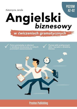 Angielski biznesowy w ćw. gramatycznych A2-B2