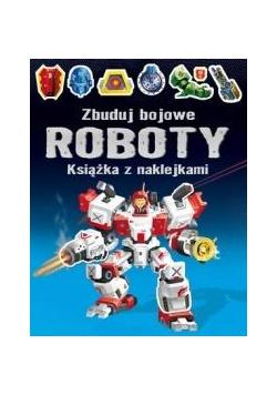 Zbuduj bojowe roboty. Książka z naklejkami