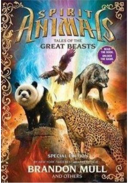 Spirit Animals. Tales of the Great Beasts.