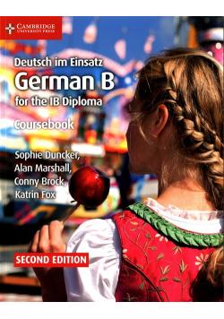 Deutsch im Einsatz German B for the IB Diploma Coursebook