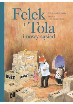 Felek i Tola i nowy sąsiad