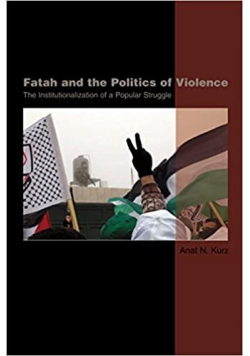Fatah and the Politics of Violence