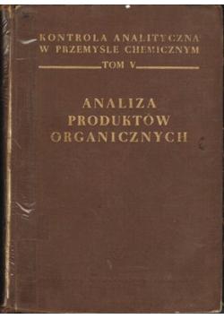 Analiza produktów organicznych Tom V