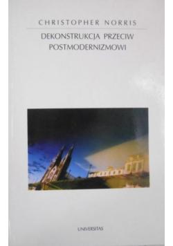 Dekonstrukcja przeciw postmodernizmowi