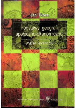 Podstawy geografii społeczno - ekonomicznej Wykład teoretyczny