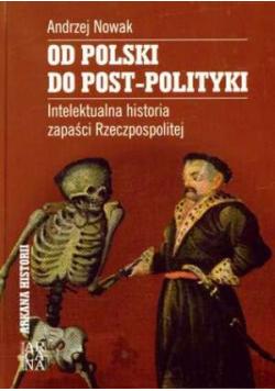 Od Polski do post polityki