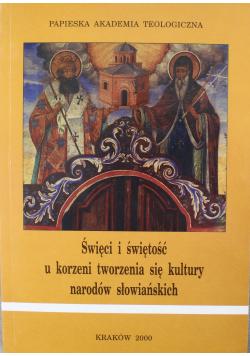 Święci i świętość u korzeni tworzenia się kultury narodów słowiańskich