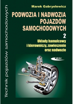 Podwozia i nadwozia pojazdów samochodowych Część 2