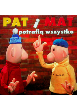 Pat iMmat potrafią wszystkoi