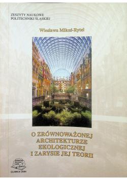 O zrównoważonej architekturze ekologicznej i zarysie jej teorii