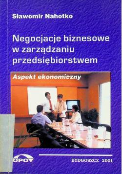 Negocjacje biznesowe w zarządzaniu przedsiębiorstwem