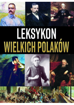 Leksykon wielkich Polaków