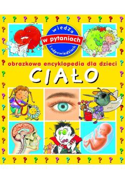 Obrazkowa encyklopedia dla dzieci Ciało