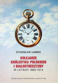 Kolejarze królestwa polskiego i białostocczyzny w latach 1865 1914