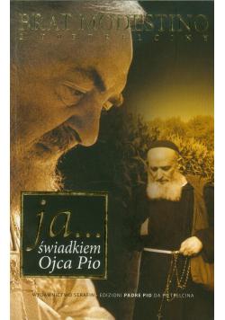 Ja Świadkiem Ojca Pio