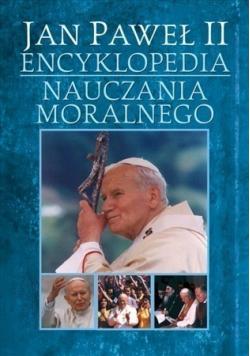 Jan Paweł II Encyklopedia Nauczania Moralnego