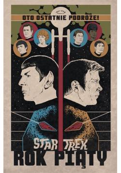 Star Trek T.1 Rok piąty