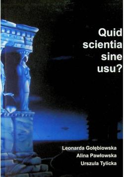 Quid scientia sine usu