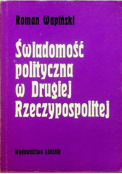 Świadomość polityczna w Drugiej Rzeczypospolitej