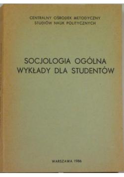 Socjologia ogólna wykłady dla studentów
