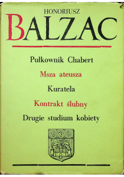 Pułkownik Chabert / Msza ateusza / Kuratela i inne