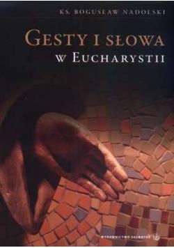 Gesty i słowa w eucharystii