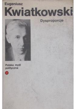 Dysproporcje Rzecz o Polsce przeszłej i obecnej