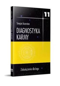 Diagnostyka karmy 11 Zakończenie dialogu