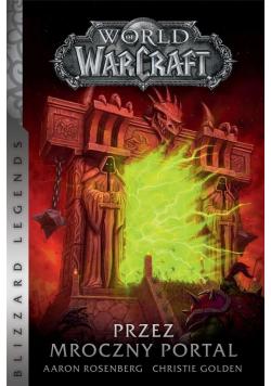 World of Warcraft. Przez mroczny portal