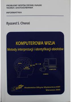 Komputerowa wizja Metody interpretacji i identyfikacji obiektów