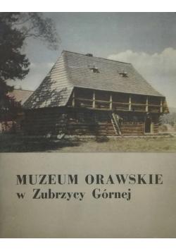 Muzeum orawskie w Zubrzycy Górnej